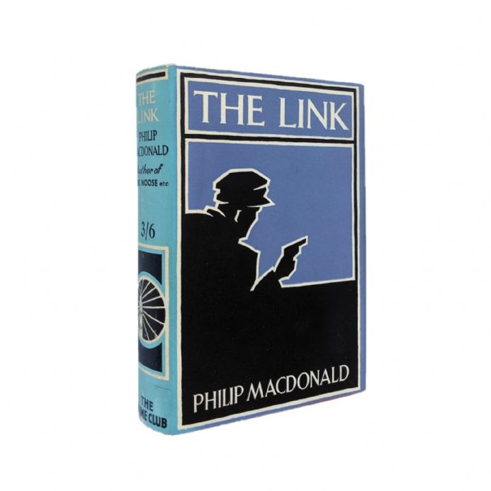 The Link by Philip MacDonald First Edition The Crime Club Collins 1930